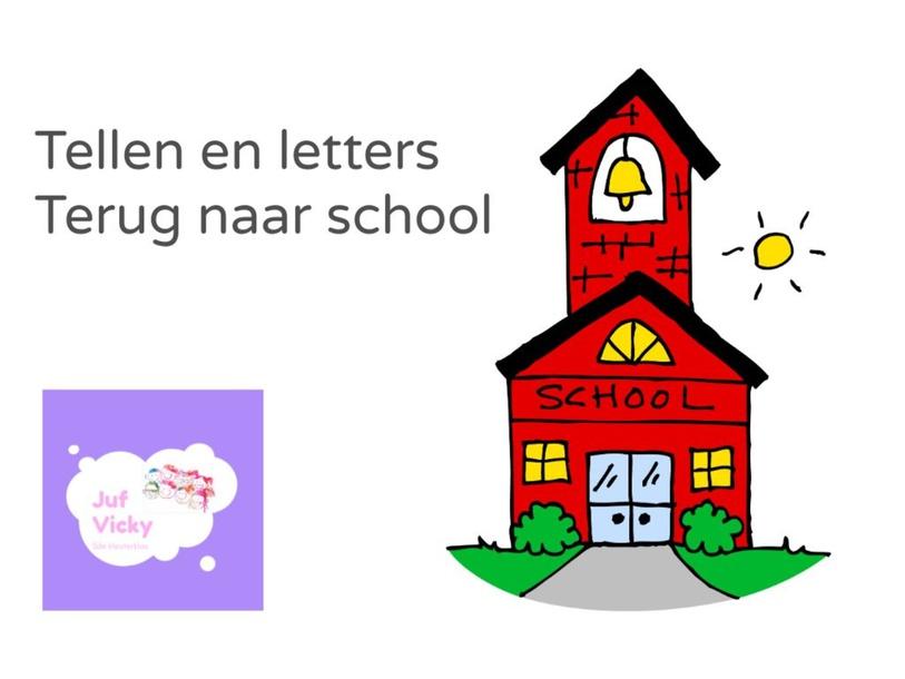 Tellen en letters terug naar school juf Vicky by Vicky Coenen