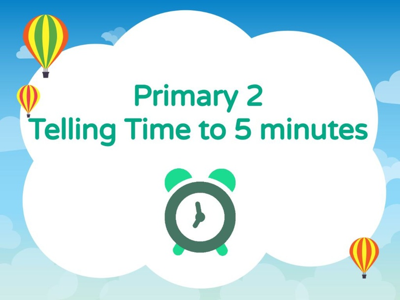 Telling Time to 5 minutes by Bavani S M