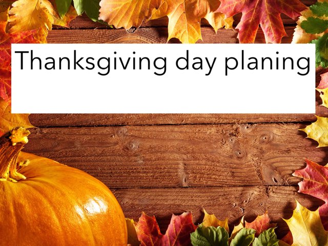 Thanksgiving Day Planning by Jessica Watne