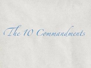The 10 Commandments by Jill Krumm