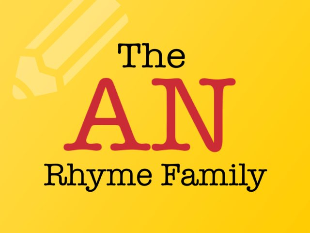 The AN Rhyme Family by Katherine Rackliff
