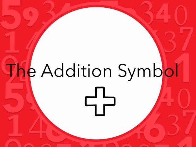 The Addition Symbol by Kristen VanVleet