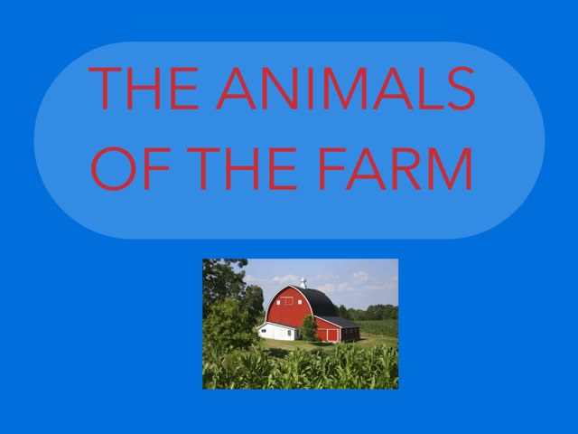 The Animals Of The Farm by Joan Esbrí