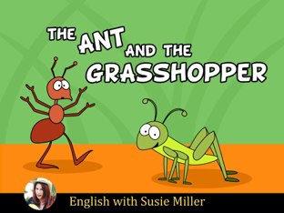 The Ant and the Grasshopper by Susie Miller
