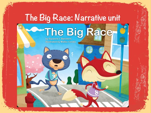 The Big Race Narrative Unit by Mary Huckabee