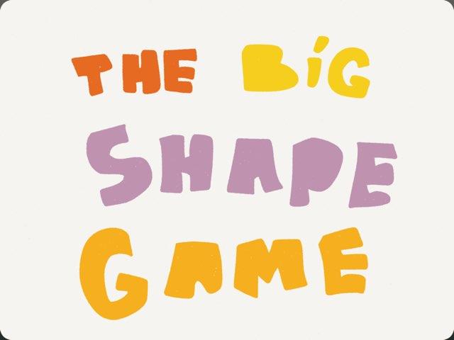 The Big Shape Game by Yogev Shelly