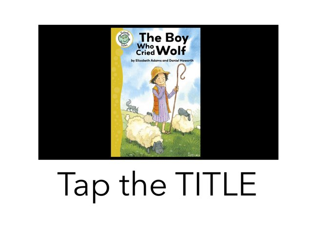 The Boy Who Cried Wolf by TSD Library