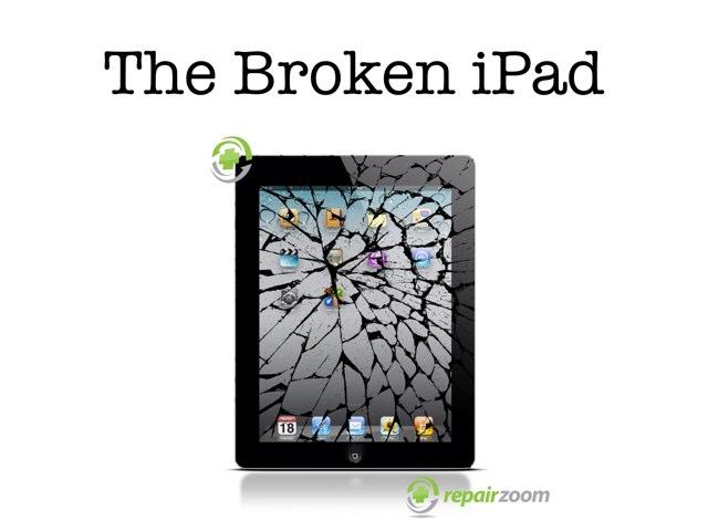 The Broken iPad by Dan Hanssel