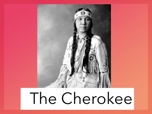 The Cherokee by Cristina Chesser