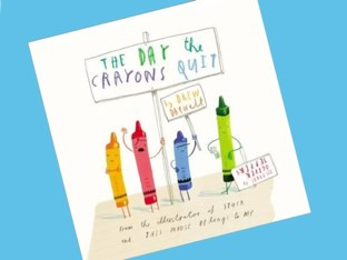 The Day The Crayons Quit by Laurie Arnez