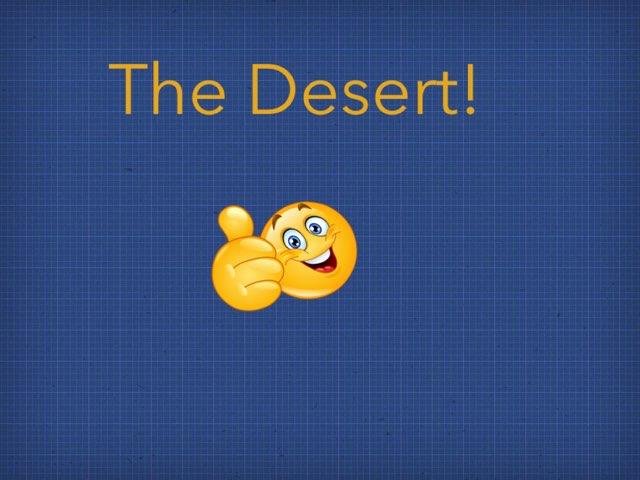 The Desert! by Edgemere Elementary