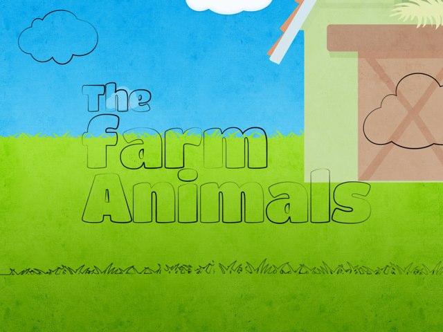 The Farm Animals by Jelynn Smith