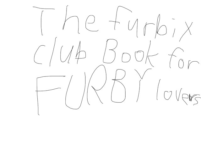 The Furbix Club Book For FURBY Lovers! by Tara Overly