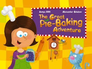 The Great Pie Baking Adventure  by Alexander Golubev