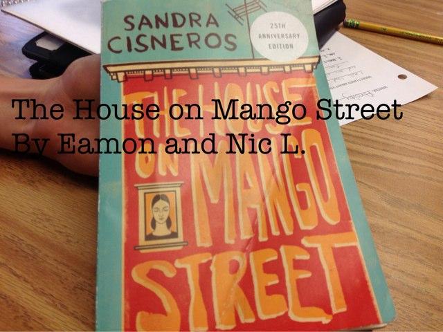 The House On Mango Street. by Elizabeth Norena