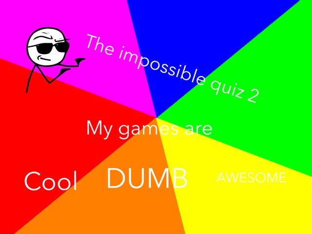 The Impossible Quiz 2 by Nick Collins