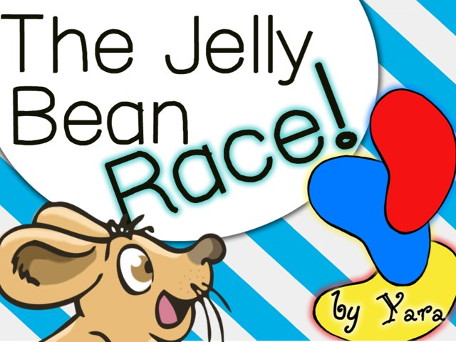 The Jelly Bean Race! by Yara Habanbou