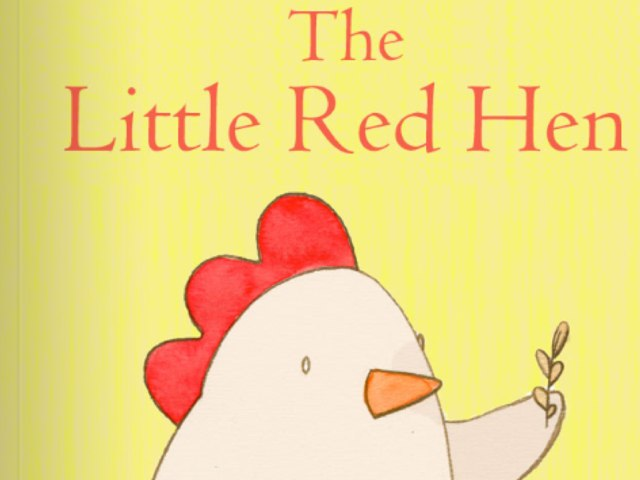 The Little Red Hen by Antonia Esparza