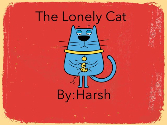 The Lonely Cat by Harsh Mistry
