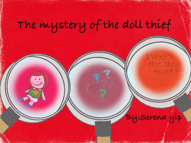 The Mystery Of The Doll Thief by Jaby Yee