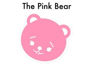The Pink Bear by Tala Bayado