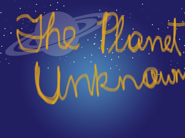 The Planet Unknown Part 1 by Dark Tiger32