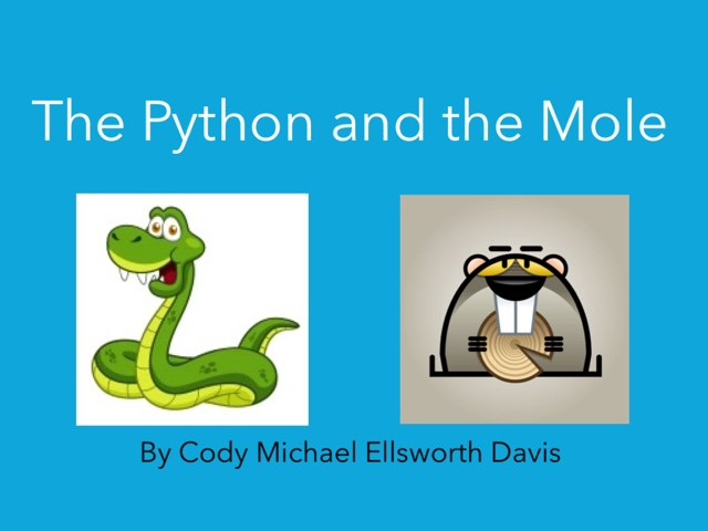 The Python and the Mole by Melissa Piazza