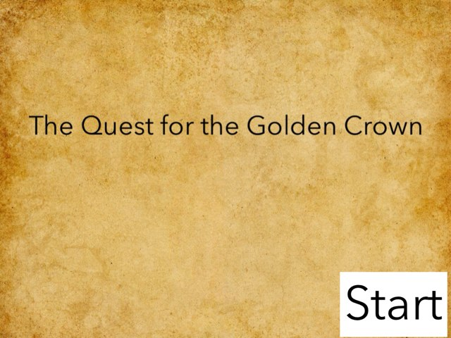The Quest For The Golden Crown by Mr Parkinson