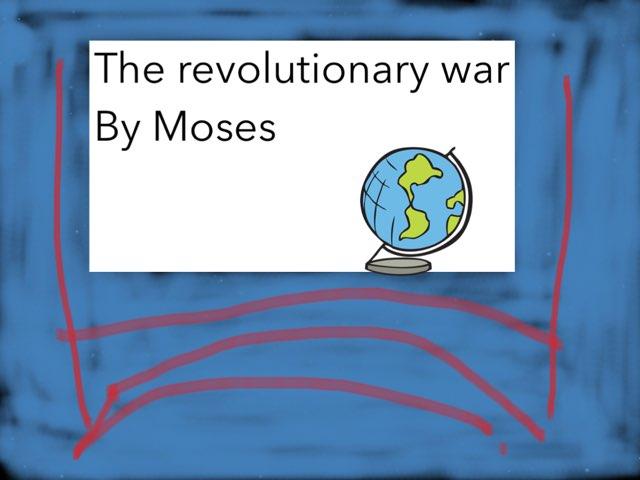 The Revelationlary War  by Jane Miller _ Staff - FuquayVarinaE