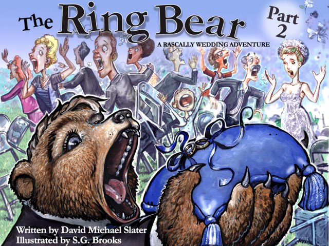 The Ring Bear - Part 2 by David Michael Slater