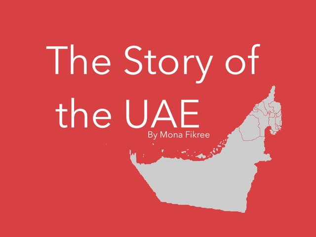 The Story Of The UAE by Mona Fikree