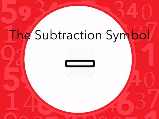 The Subtraction Symbol by Kristen VanVleet