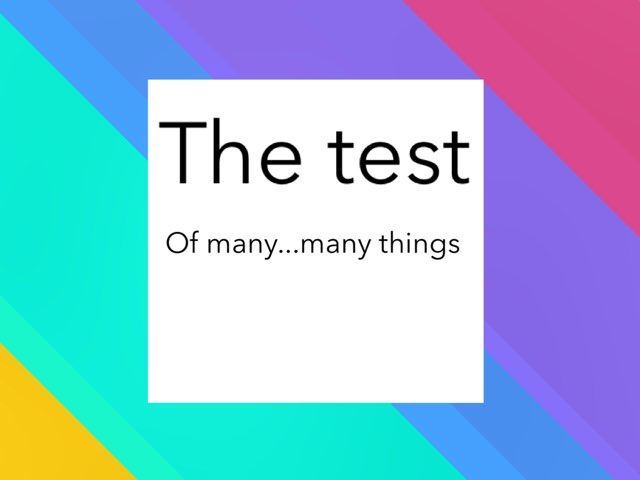 The Test Of Many Things by Daniella  Lim