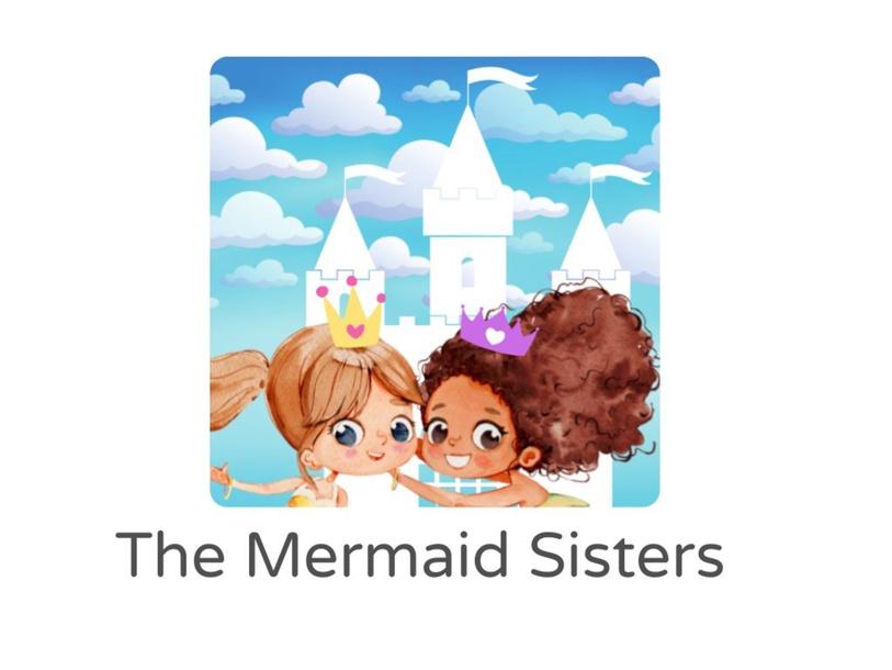 The Mermaid Sisters by Lauren Hamilton Saez