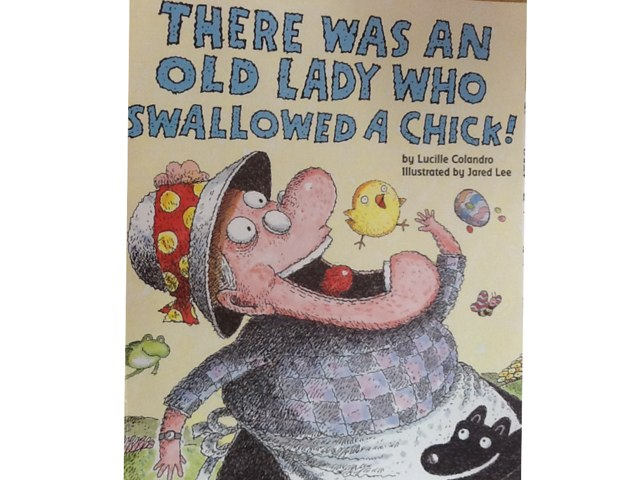 There Was An Old Lady Who Swallowed A Chick! by Julie Gittoes-Henry