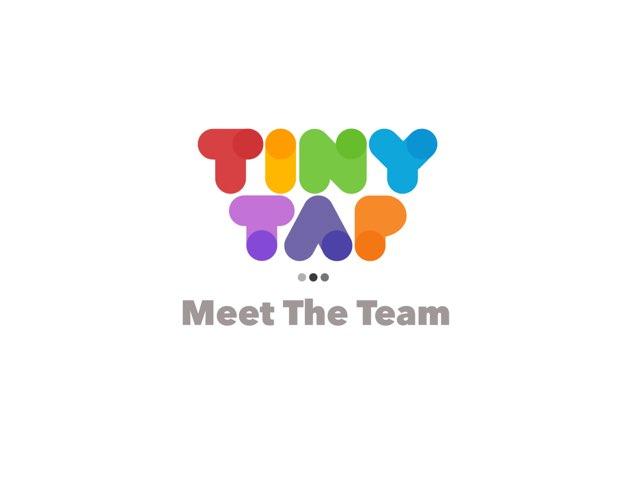 TinyTap - Meet The Team by Yogev Shelly