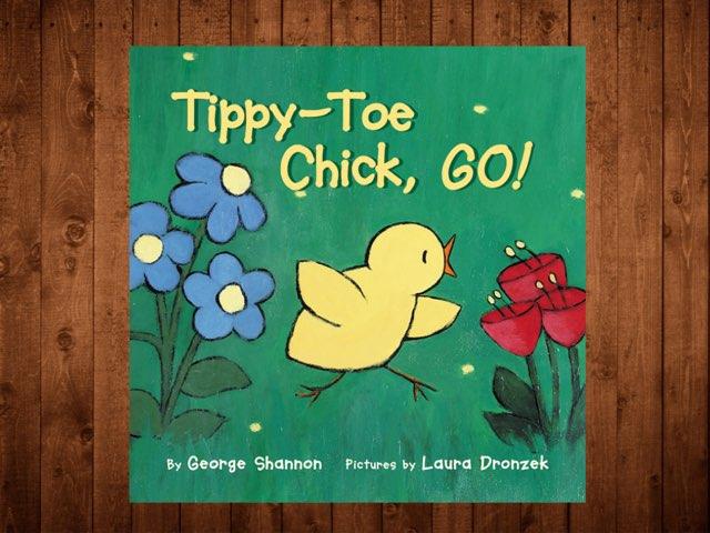 Tippy-Toe Chick, Go! Vocabulary by Jennifer Klostermann
