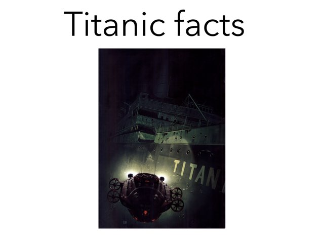 Titanic Facts by Jessica Watne