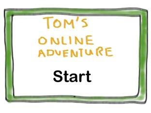 Tom's Online Adventure  by Ruvall Estacio