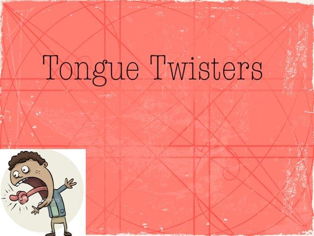 Tongue Twisters by Laura Bennasar