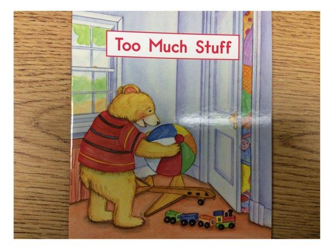 Too Much Stuff Vocab Hcpss LLI Green Book 6 Level B by Chanel Sanchez
