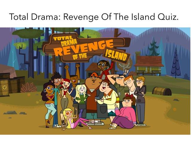 Total Drama: Revenge Of The Island: Quiz by Daniel  Vaca
