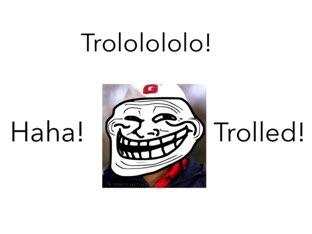 Trolls All Over! by Regina Frangos