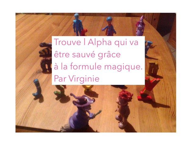 Trouve L Alpha by Virg Inie