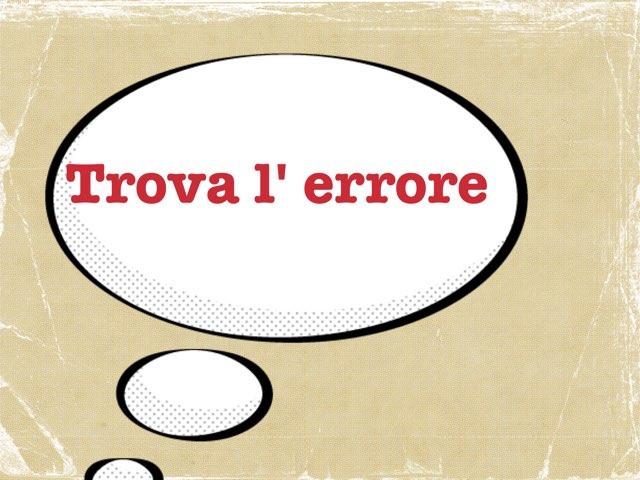 Trova l'errore by Simone De Maglie