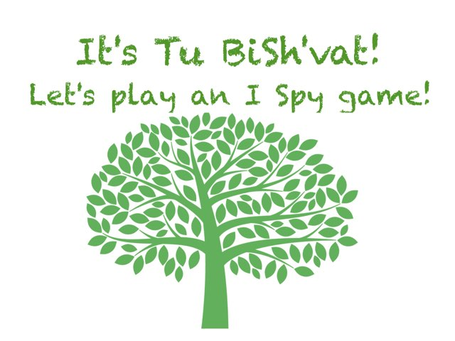 Tu BiSh'vat I Spy by R. Fox