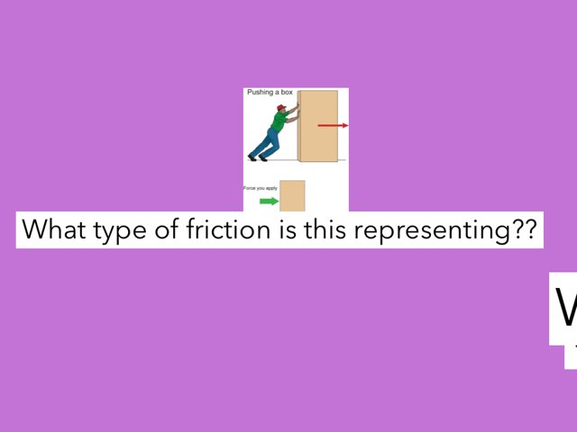 Types Of Friction by Bailey Johnson
