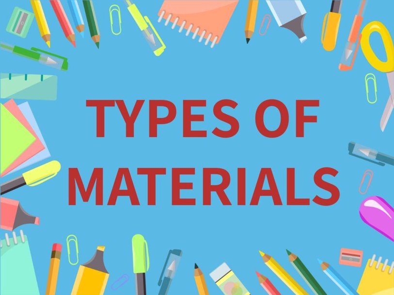 Types of Materials by Dafny ญาน่า