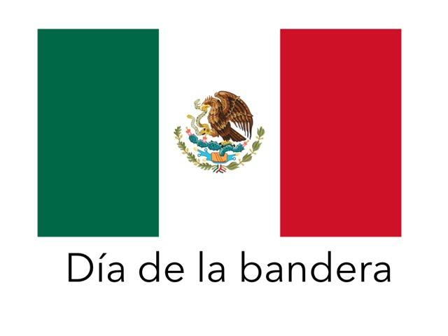 Día De La Bandera by M Karina Osuna