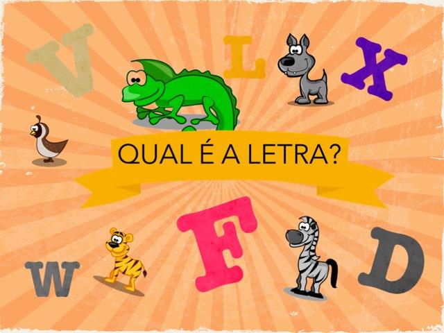 Qual é a Letra? by Colégio Augusto Laranja  Cal